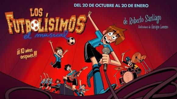 Los Futbolisimos. Musical que ver esta navidad en Madrid